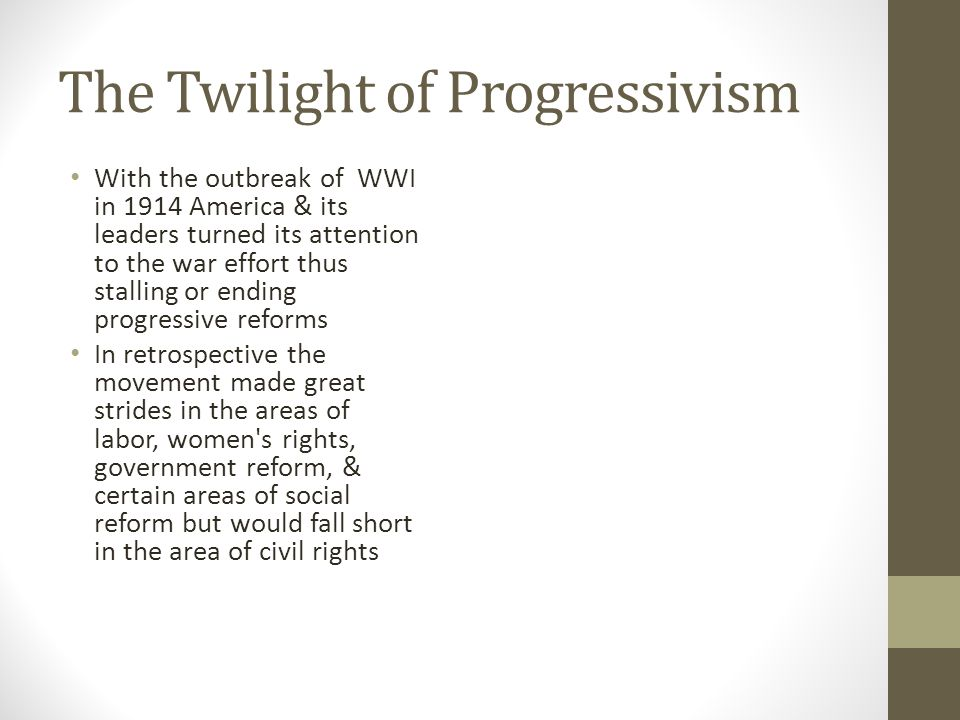 The Twilight of Progressivism