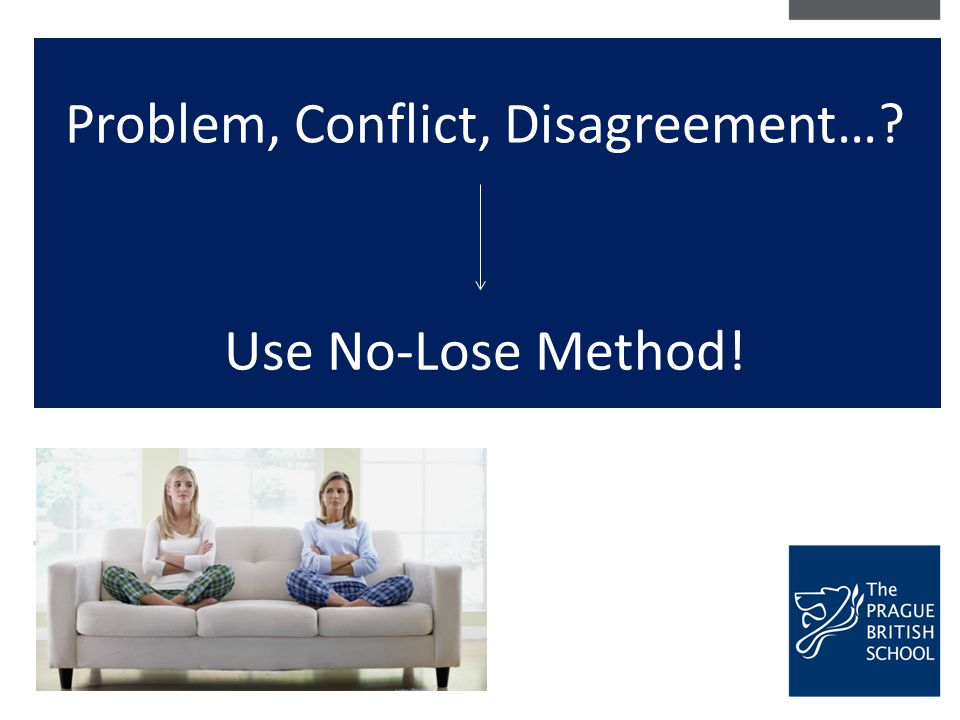 Problem, Conflict, Disagreement…