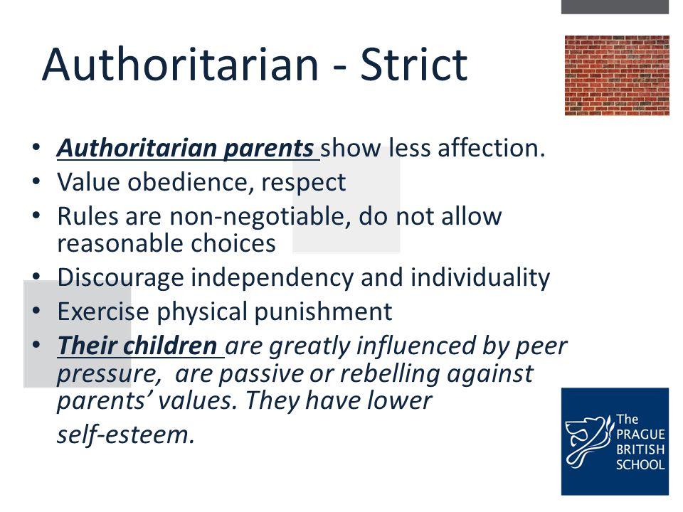 Authoritarian - Strict