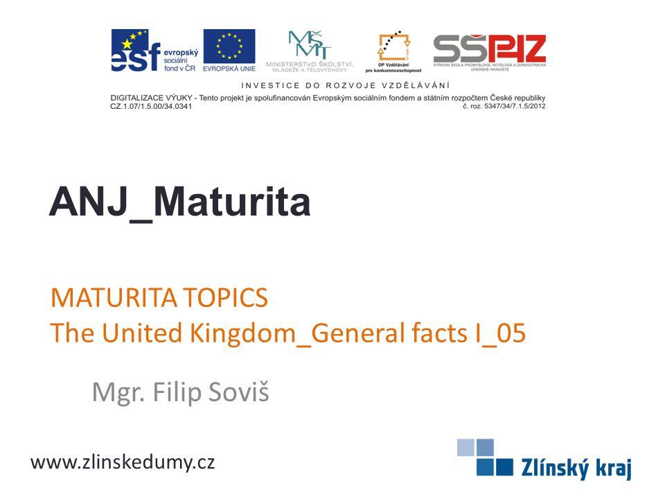 MATURITA TOPICS The United Kingdom_General facts I_05