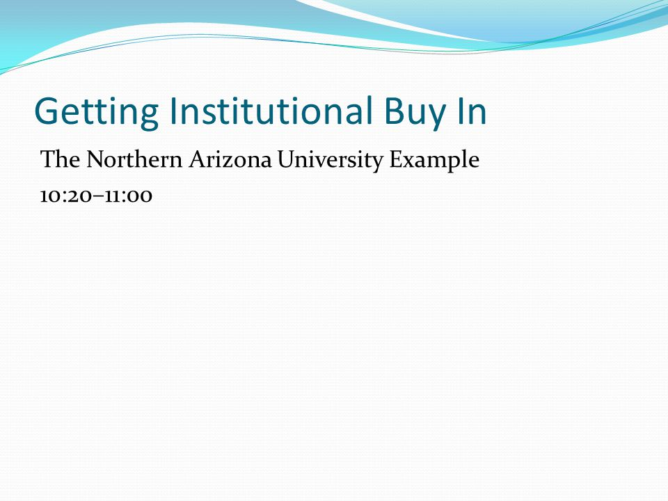 Getting Institutional Buy In
