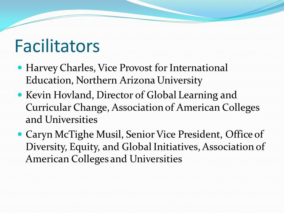 Facilitators Harvey Charles, Vice Provost for International Education, Northern Arizona University.
