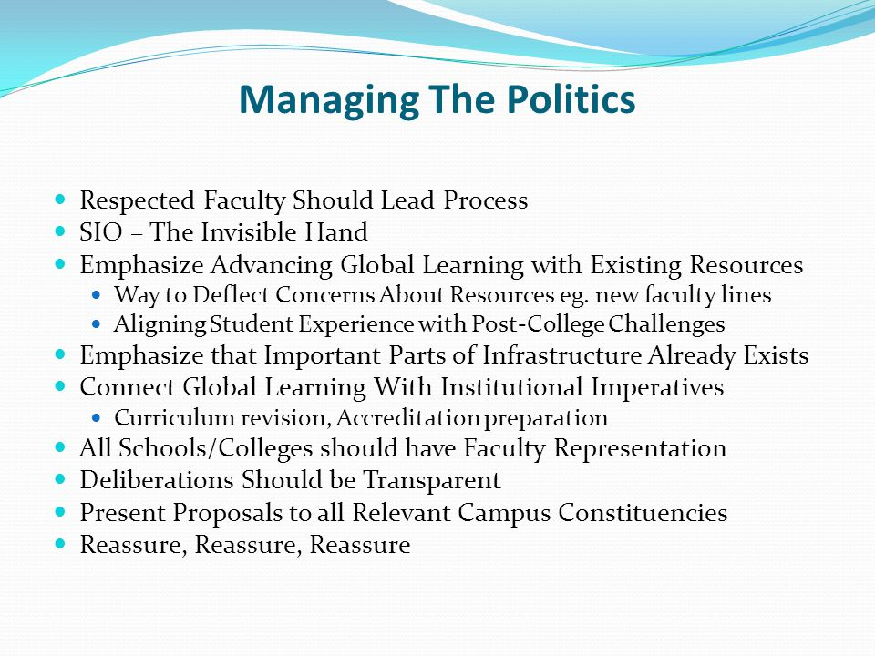 Managing The Politics Respected Faculty Should Lead Process