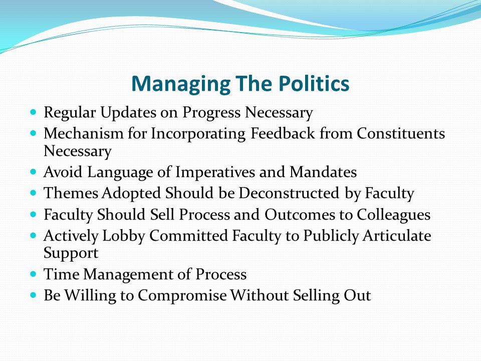 Managing The Politics Regular Updates on Progress Necessary