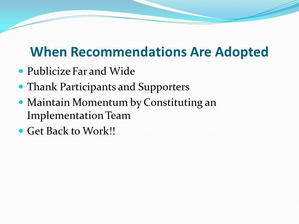 When Recommendations Are Adopted
