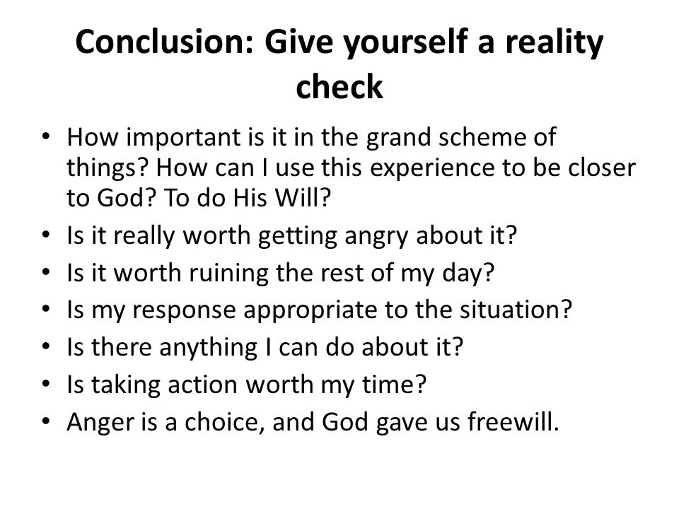 Conclusion: Give yourself a reality check