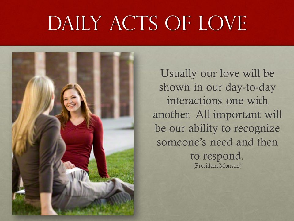Daily acts of love
