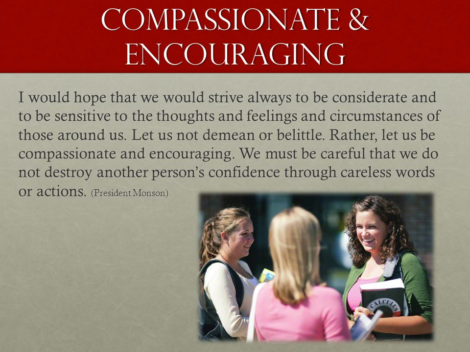 Compassionate & encouraging