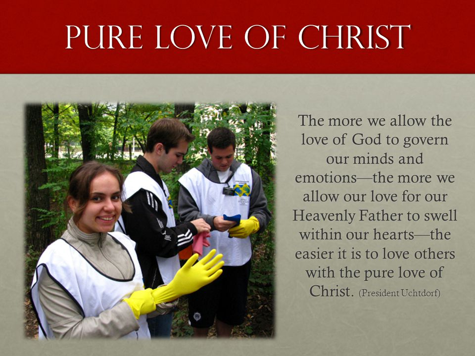 Pure love of christ