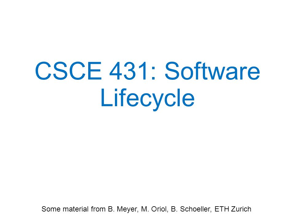 CSCE 431: Software Lifecycle
