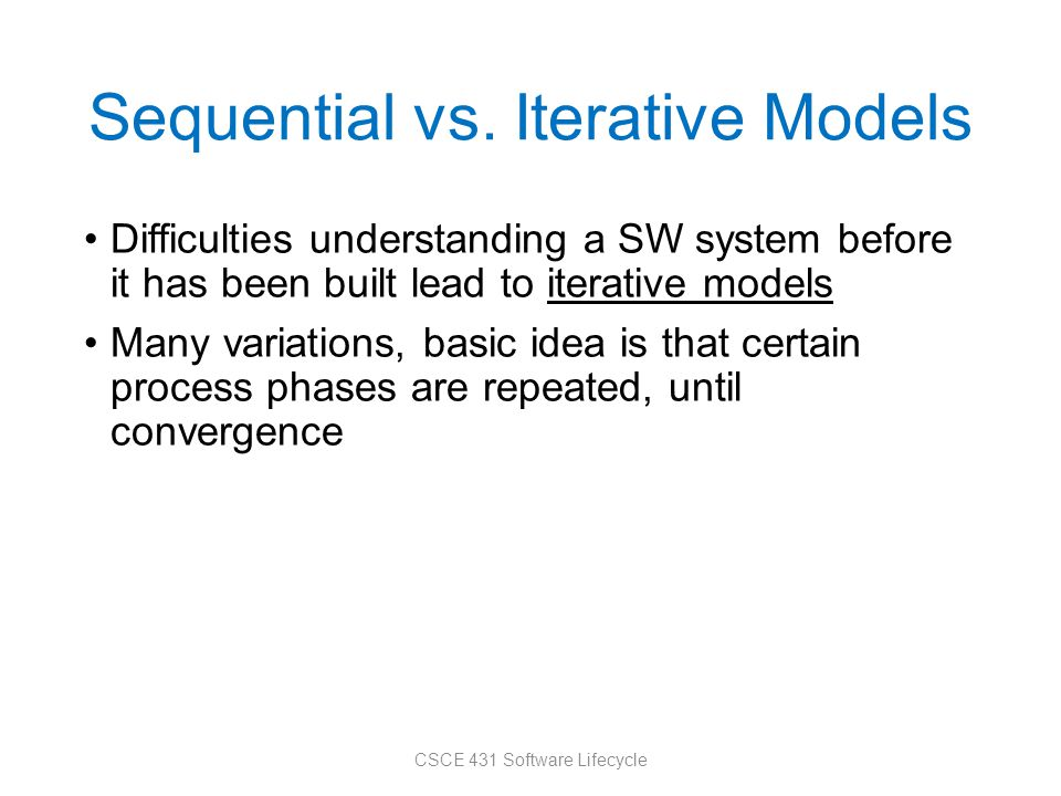 Sequential vs. Iterative Models