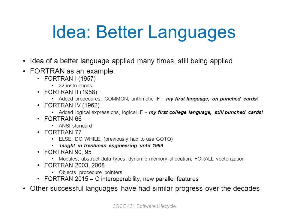 Idea: Better Languages