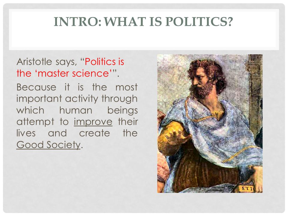 Intro: What is Politics