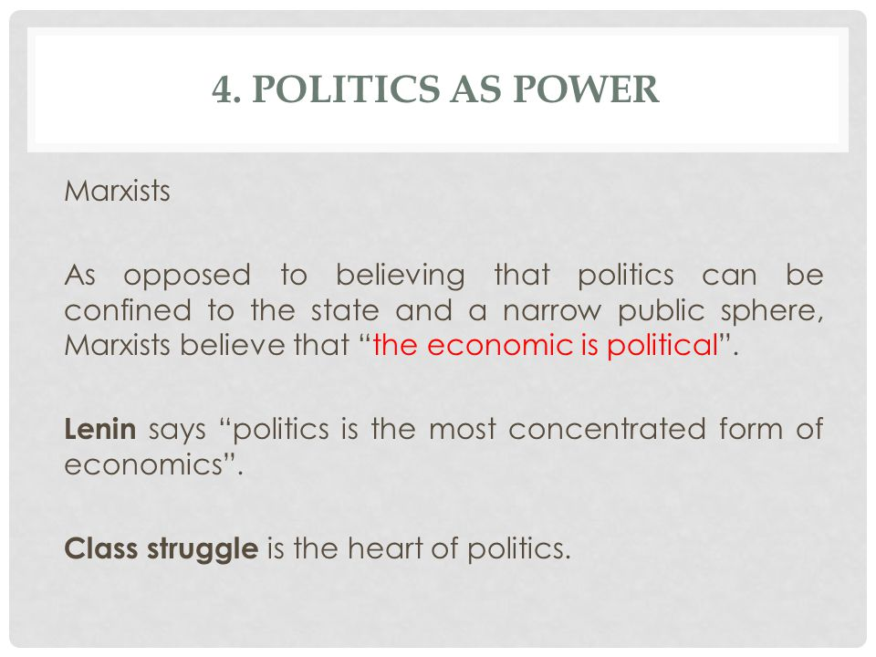 4. Politics as Power Marxists