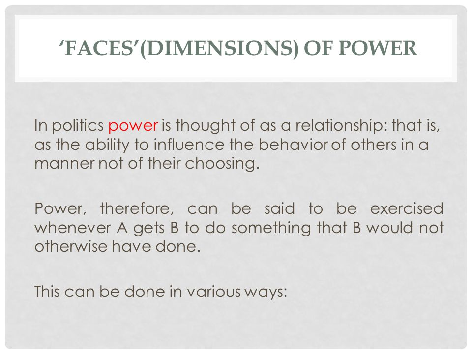 'Faces'(dimensions) of power