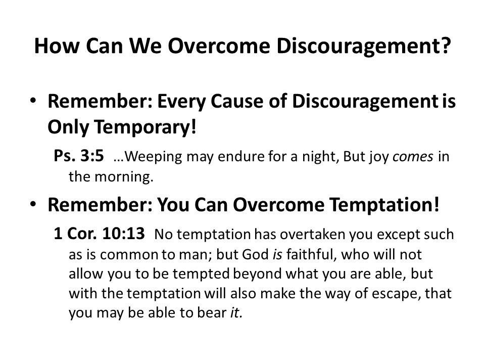 How Can We Overcome Discouragement