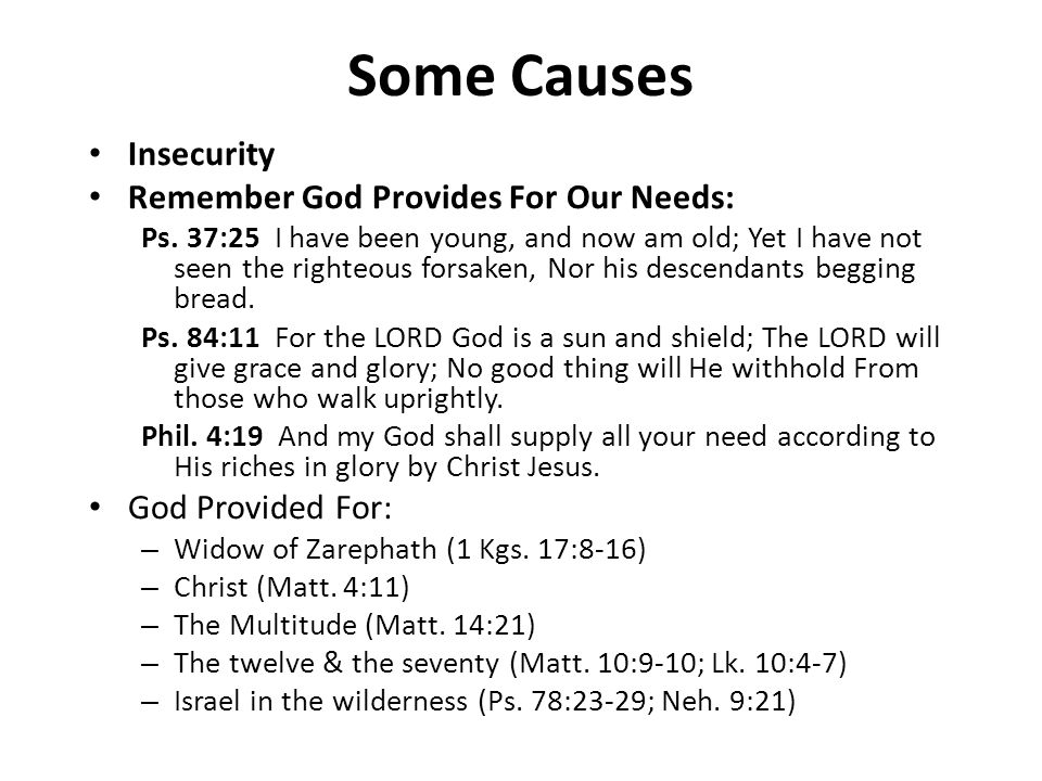 Some Causes Insecurity Remember God Provides For Our Needs: