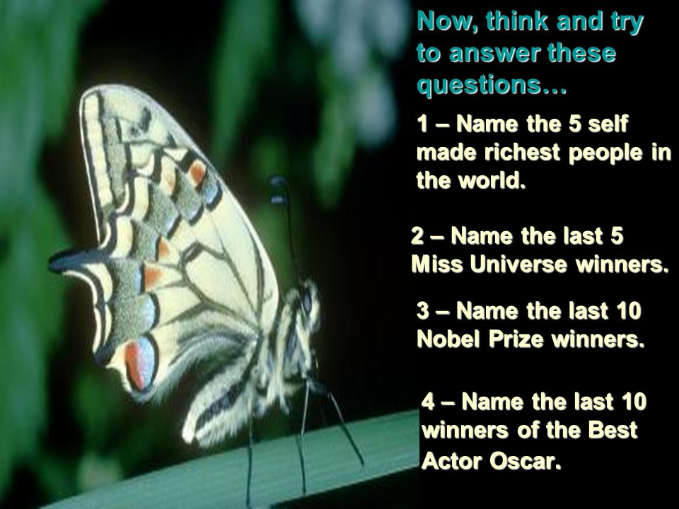 Now, think and try to answer these questions…