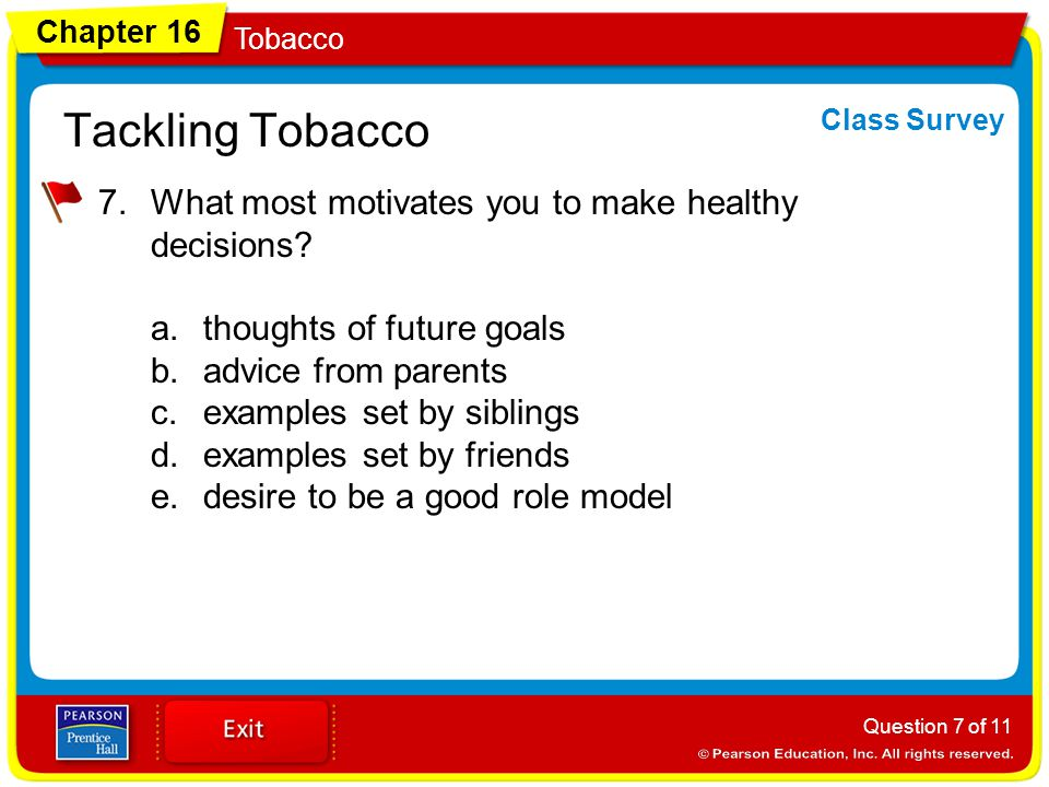 Tackling Tobacco What most motivates you to make healthy decisions