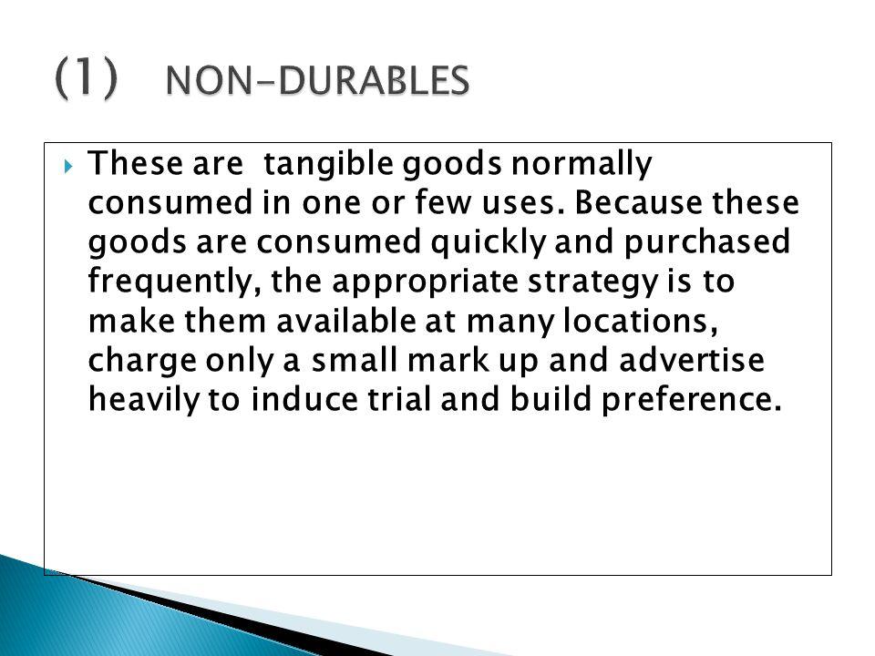 (1) NON-DURABLES
