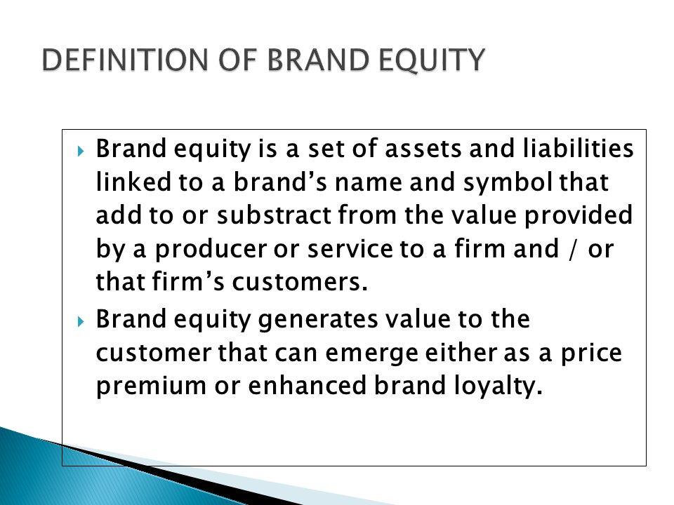 DEFINITION OF BRAND EQUITY
