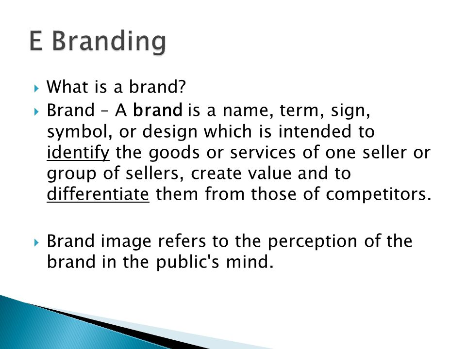 E Branding What is a brand