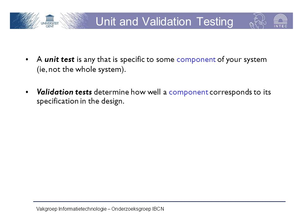 Unit and Validation Testing