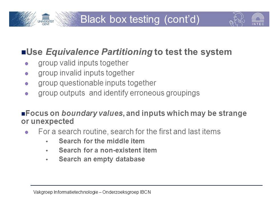 Black box testing (cont'd)