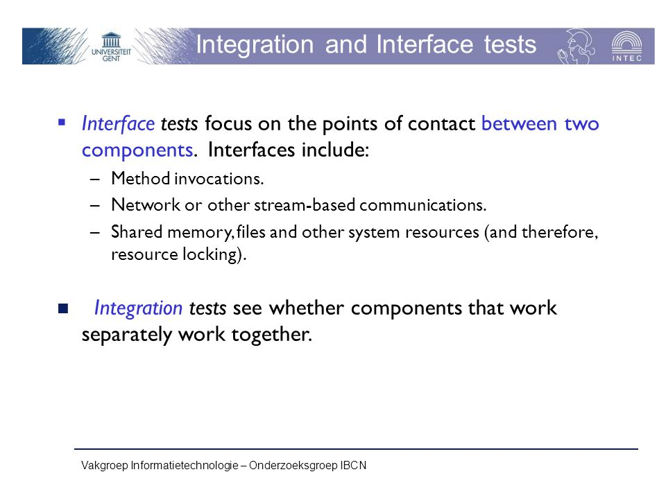 Integration and Interface tests