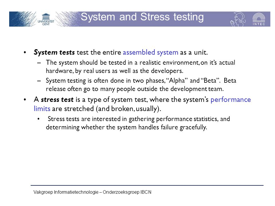 System and Stress testing