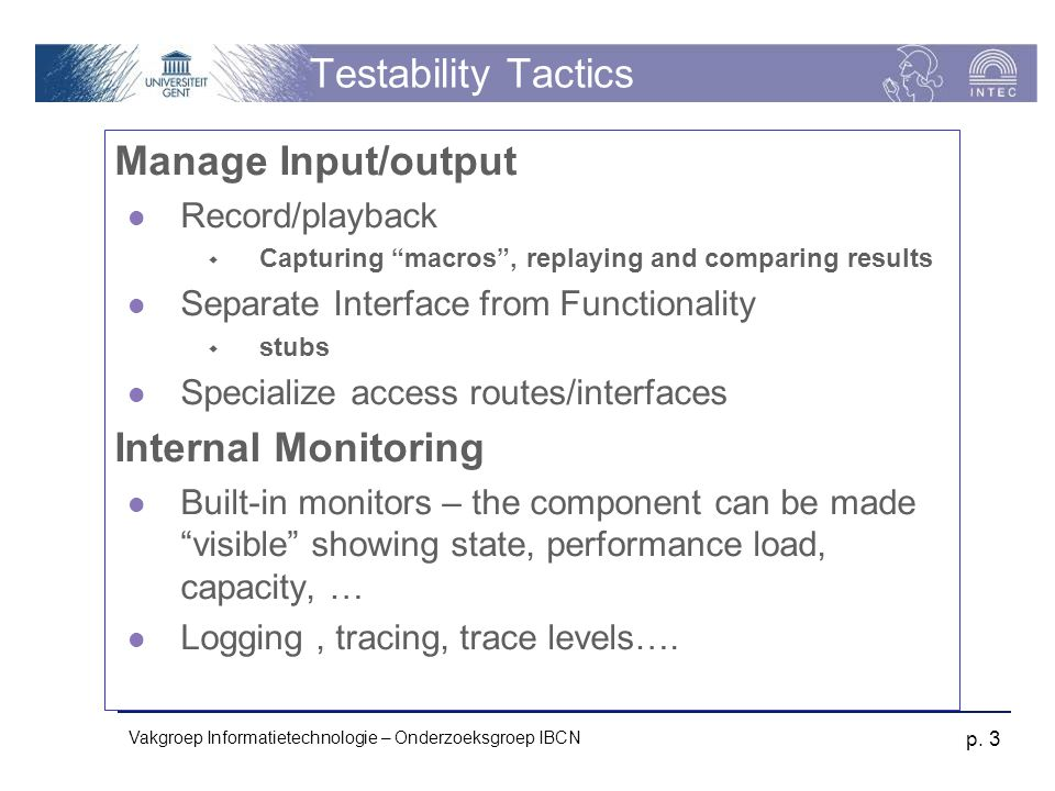 Testability Tactics Manage Input/output Internal Monitoring