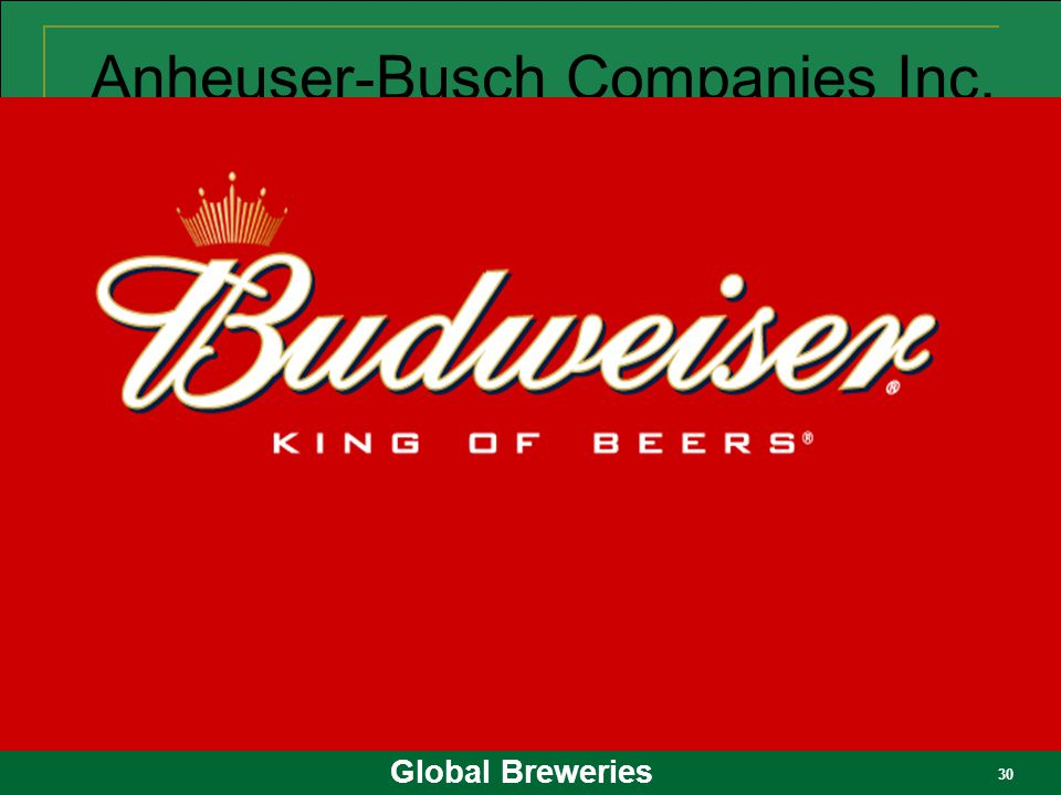 a company overview of anheuser busch companies inc Anheuser-busch companies, inc is the largest brewer in the world, producing more than 100 million barrels of beer each year the company's primary brands, budweiser, bud light, michelob, and busch, are market leaders, enabling the massive st louis enterprise to claim nearly 50 percent of the us beer market.