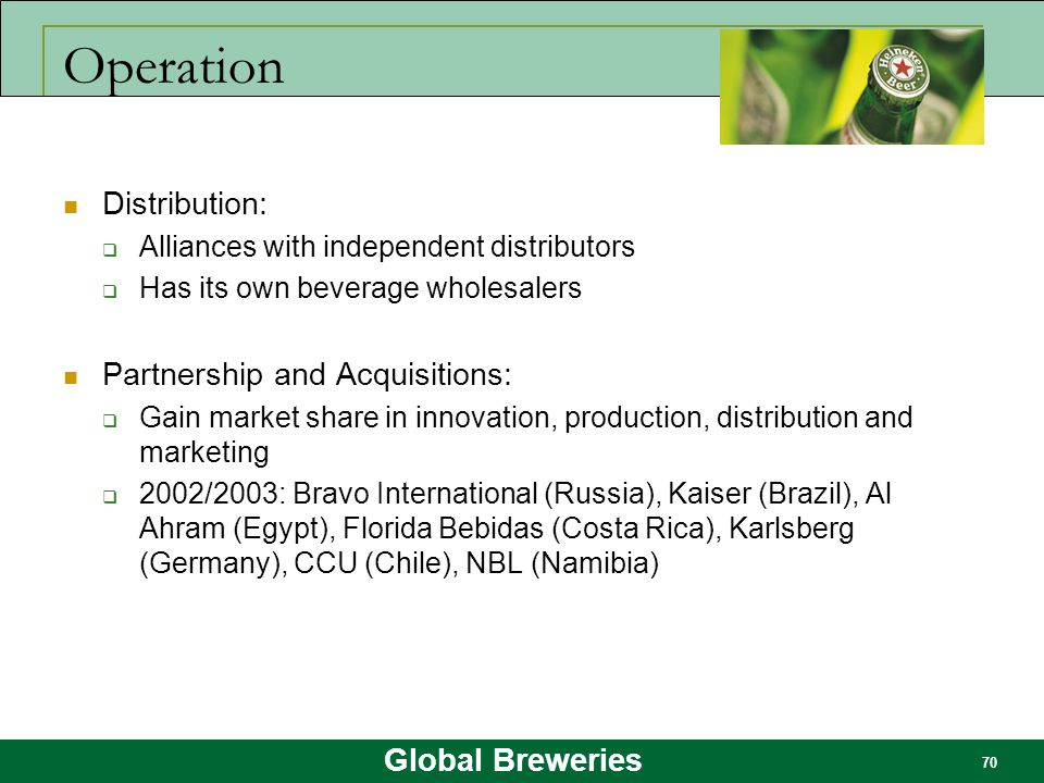 Operation Distribution: Partnership and Acquisitions: