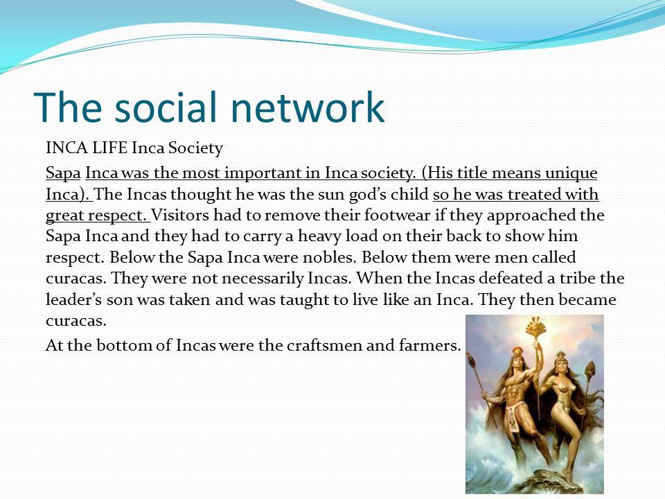 The social network INCA LIFE Inca Society
