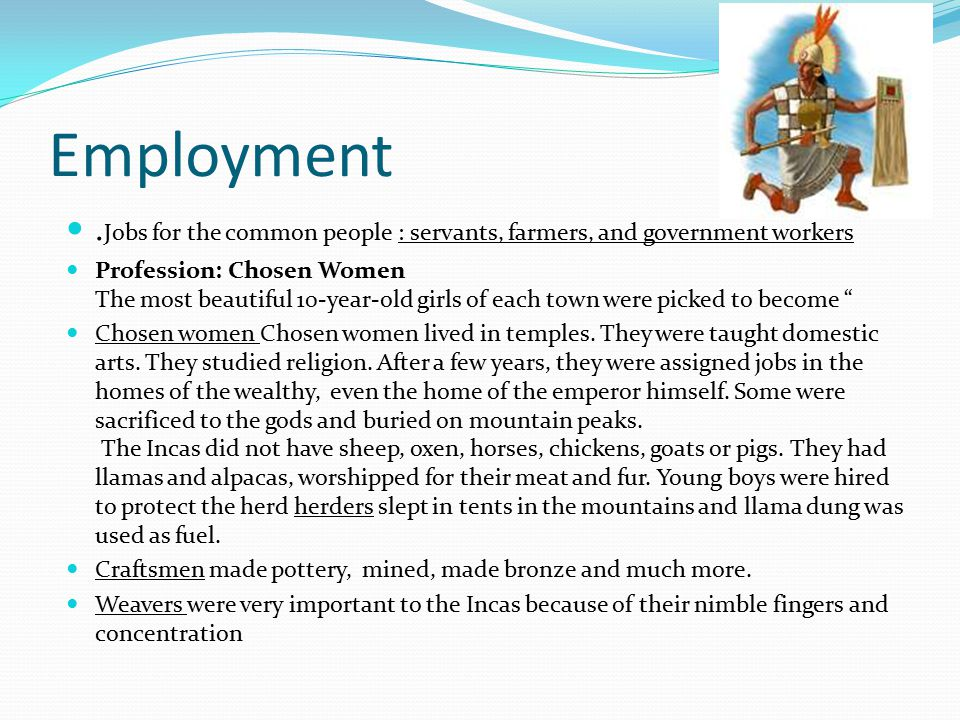 Employment .Jobs for the common people : servants, farmers, and government workers.