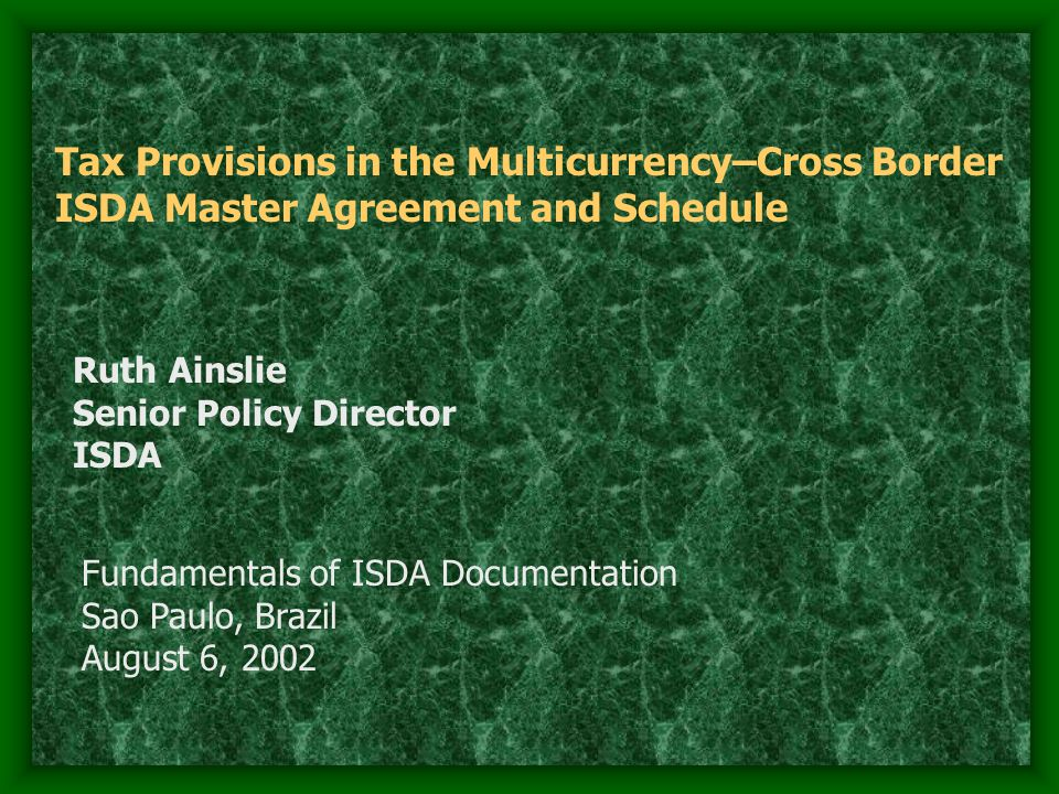 Tax Provisions in the Multicurrency–Cross Border