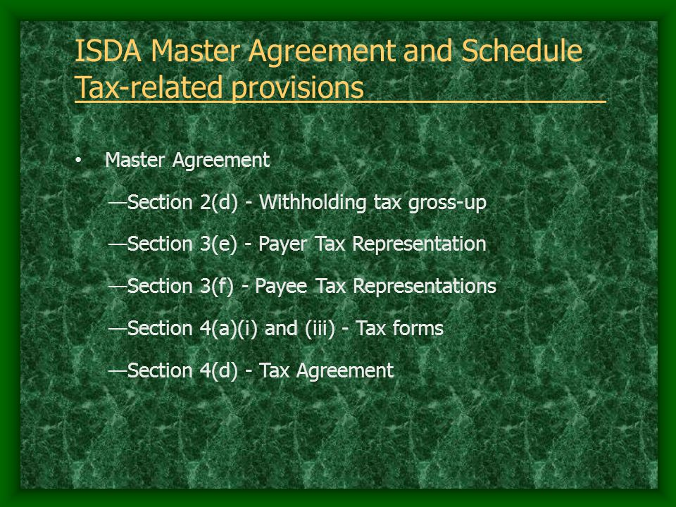 ISDA Master Agreement and Schedule Tax-related provisions