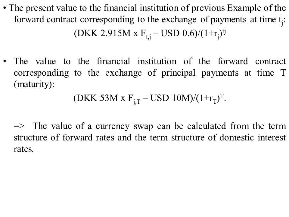 (DKK 2.915M x Ft,j – USD 0.6)/(1+rj)tj