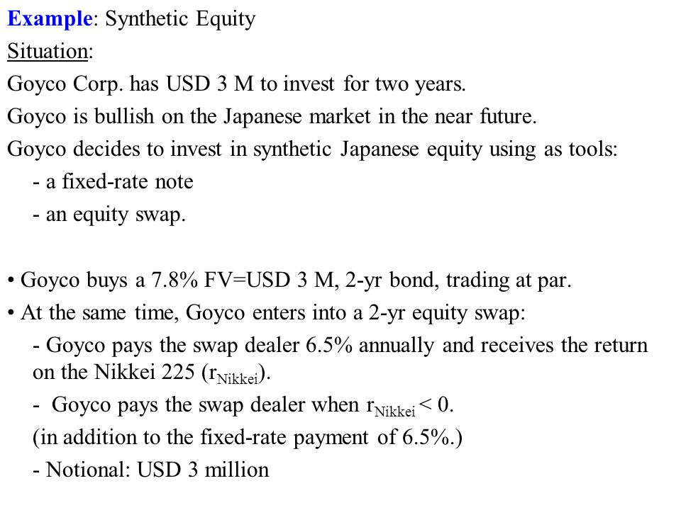 Example: Synthetic Equity
