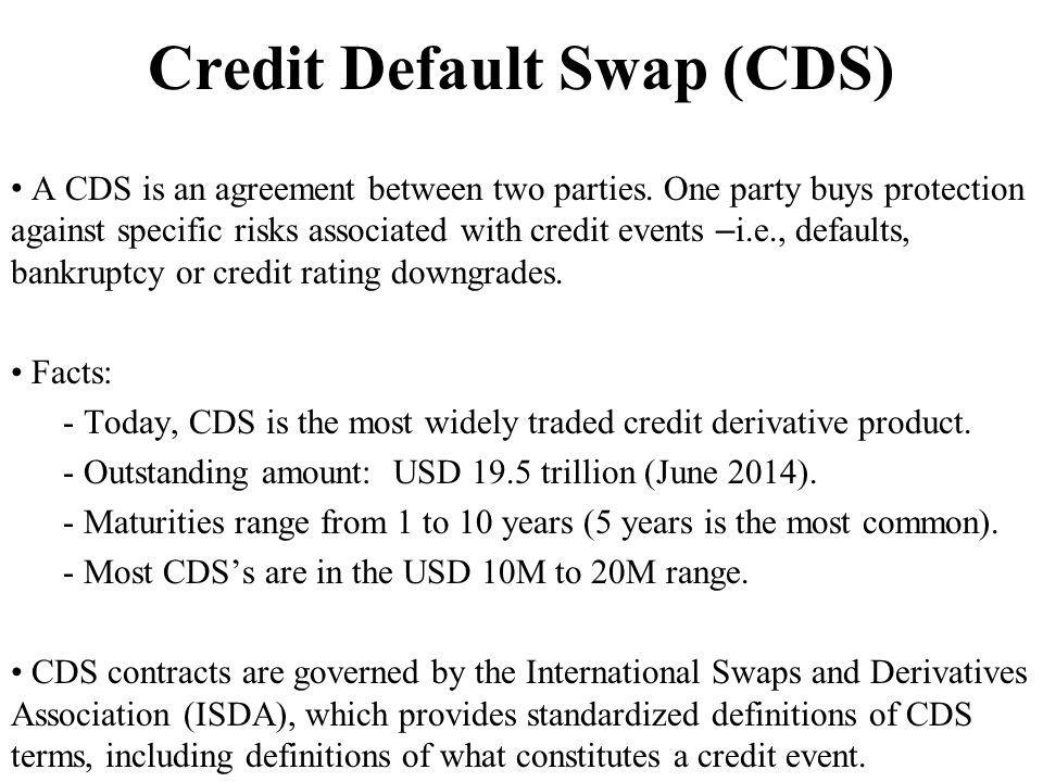 Credit Default Swap (CDS)