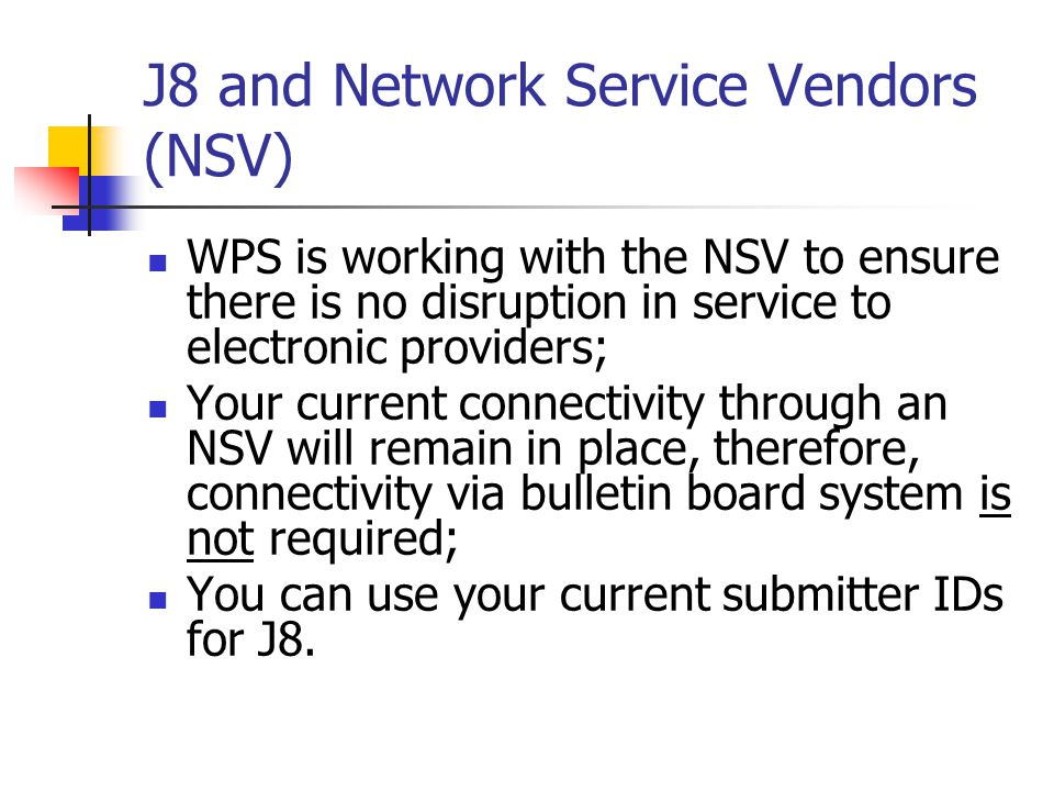 J8 and Network Service Vendors (NSV)