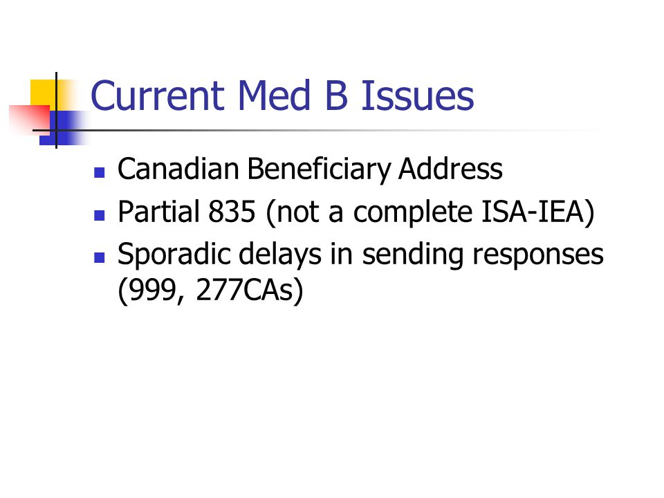 Current Med B Issues Canadian Beneficiary Address