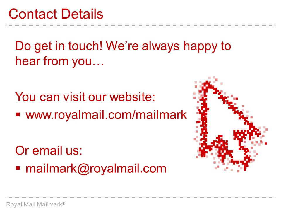 Contact Details Do get in touch! We're always happy to hear from you…
