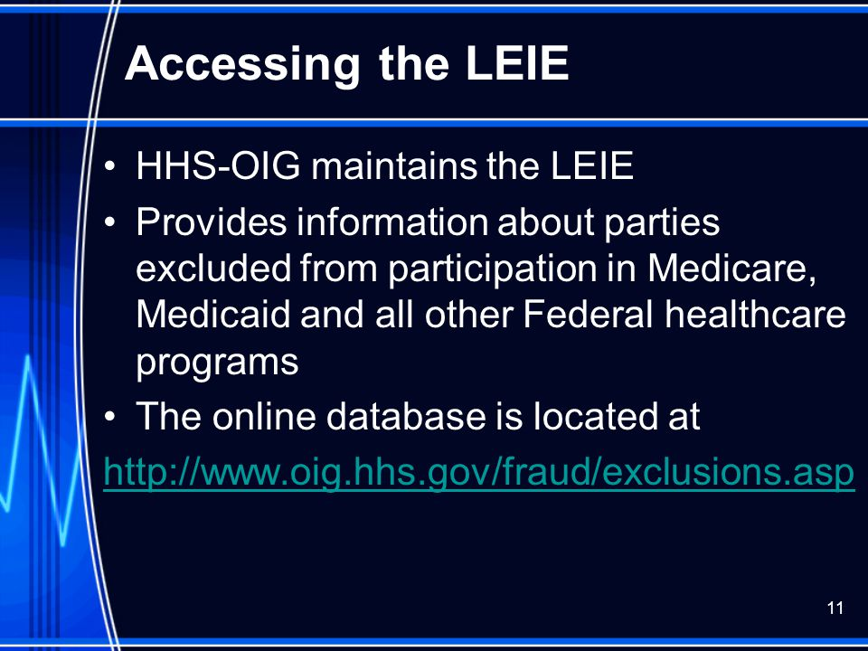 Accessing the LEIE HHS-OIG maintains the LEIE