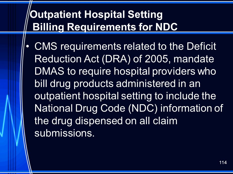 Outpatient Hospital Setting Billing Requirements for NDC