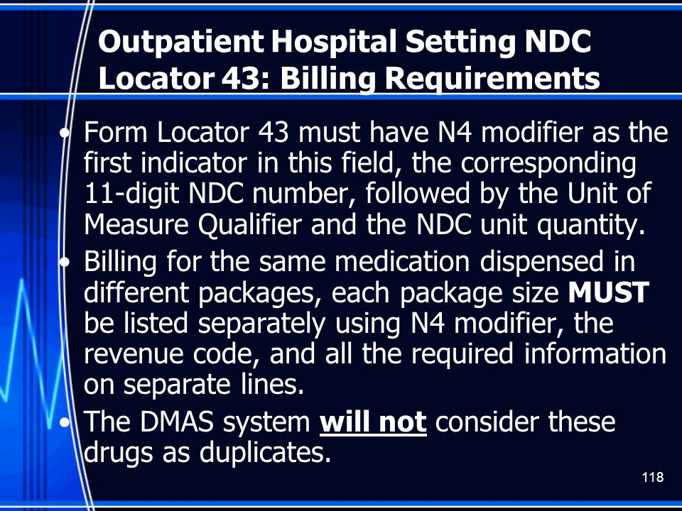 Outpatient Hospital Setting NDC Locator 43: Billing Requirements