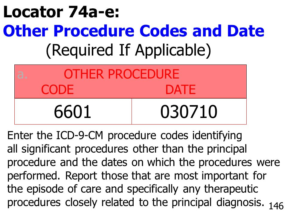 6601 030710 Locator 74a-e: Other Procedure Codes and Date