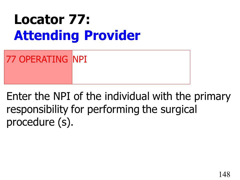 1234567890 Locator 77: Attending Provider