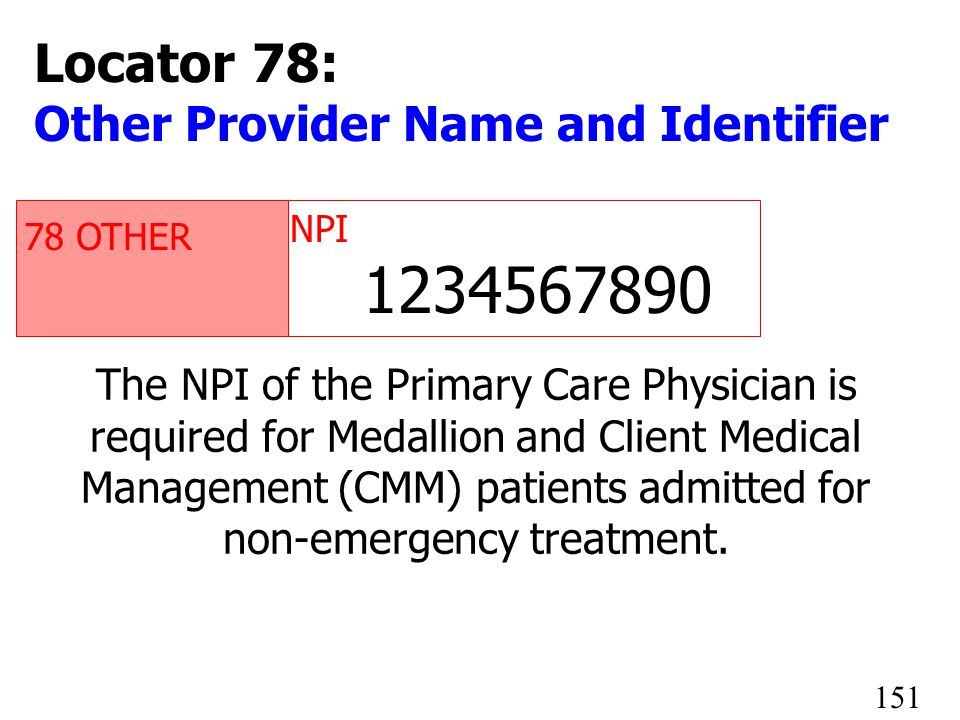 1234567890 Locator 78: Other Provider Name and Identifier