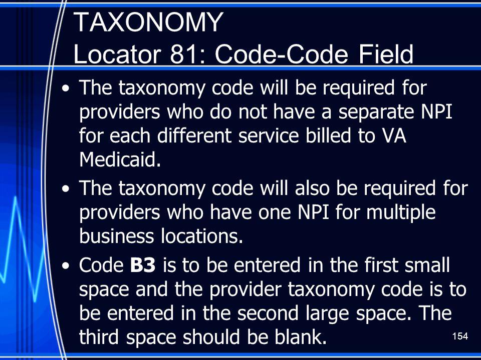 TAXONOMY Locator 81: Code-Code Field